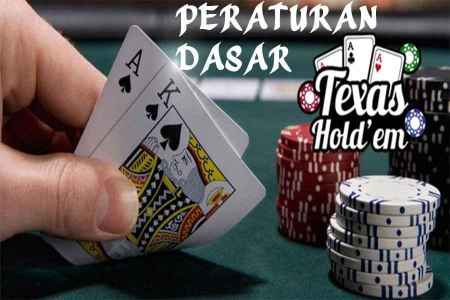 Peraturan Dasar Texas Hold'em